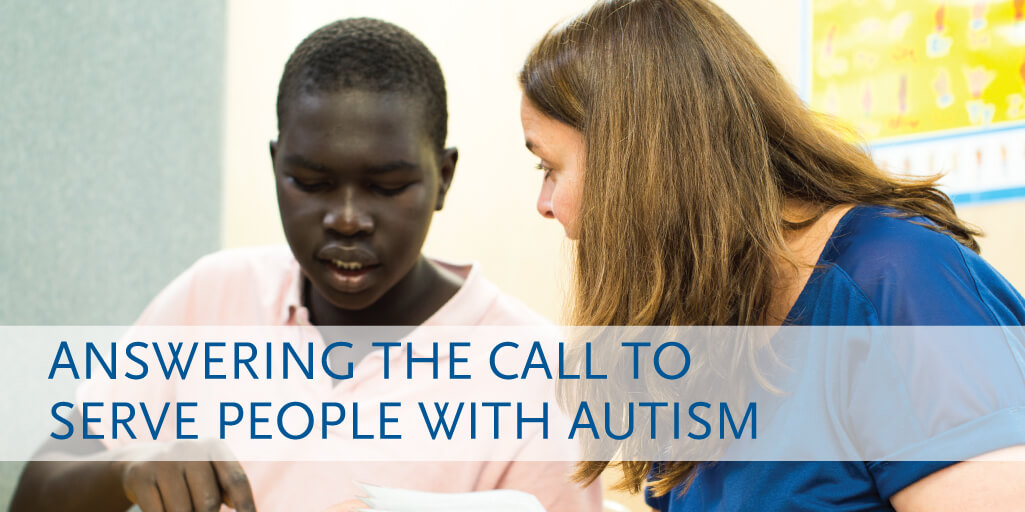 Answering the Call to Serve People with Autism